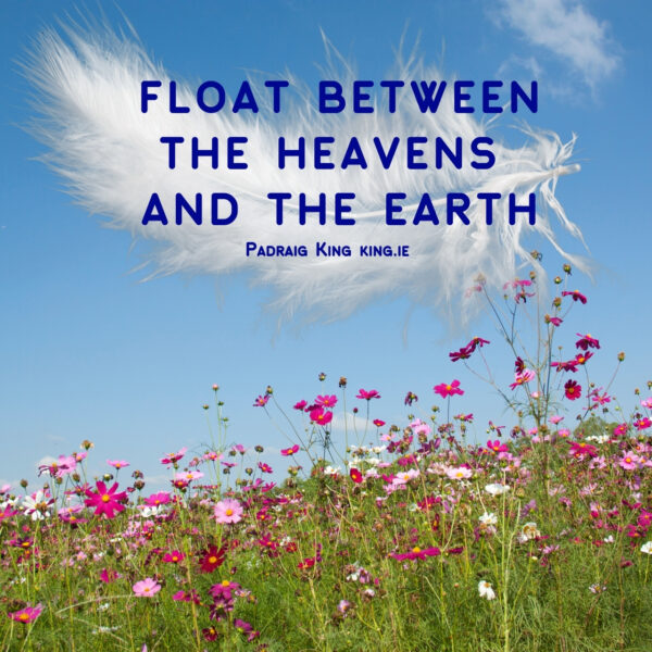 Float Between the Heavens and the Earth is a relaxing and healing visualisation from Padraig King ©️Padraig King 2020 - king.ie